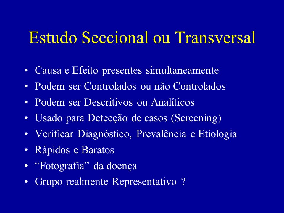 Estudo Seccional ou Transversal