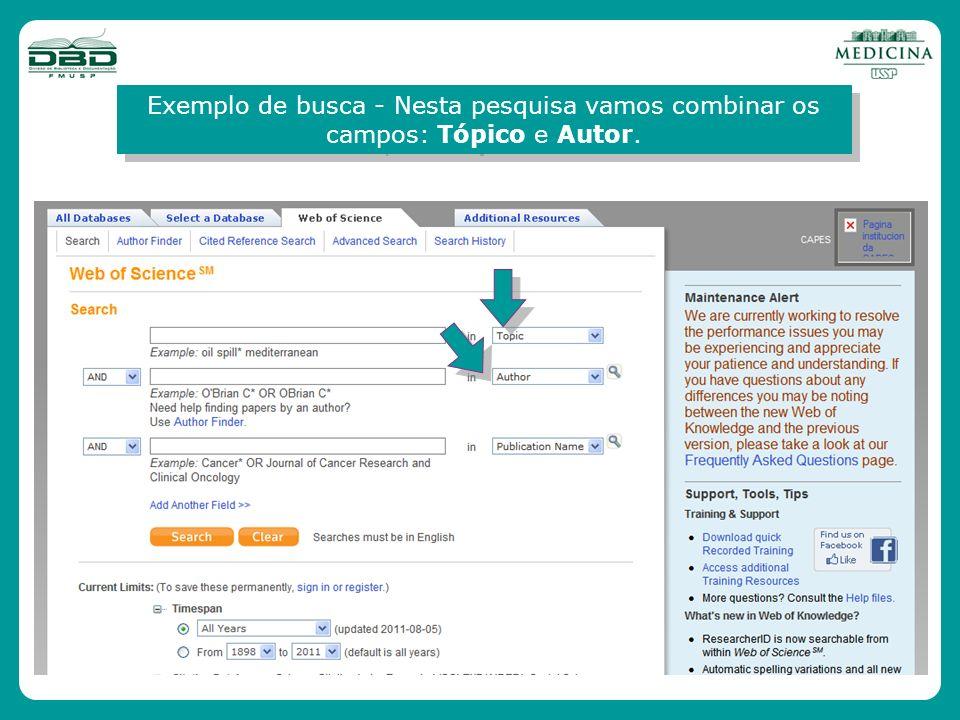 Exemplo de busca - Nesta pesquisa vamos combinar os campos: Tópico e Autor.