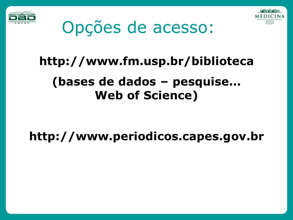 (bases de dados – pesquise... Web of Science)