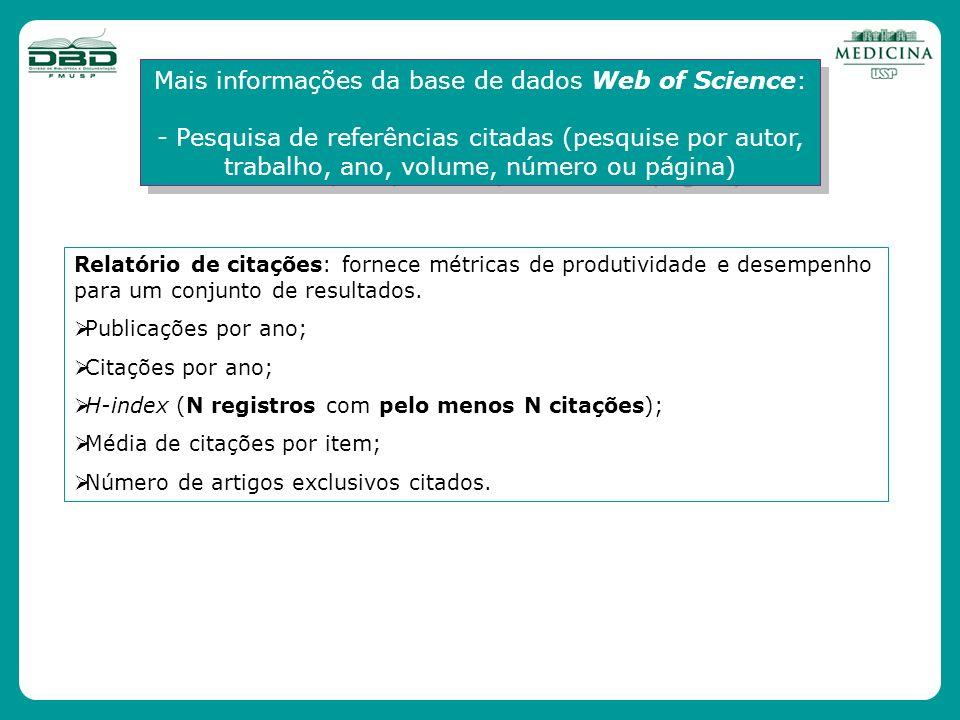 Mais informações da base de dados Web of Science: