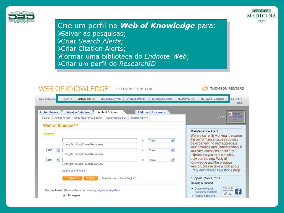 Crie um perfil no Web of Knowledge para:
