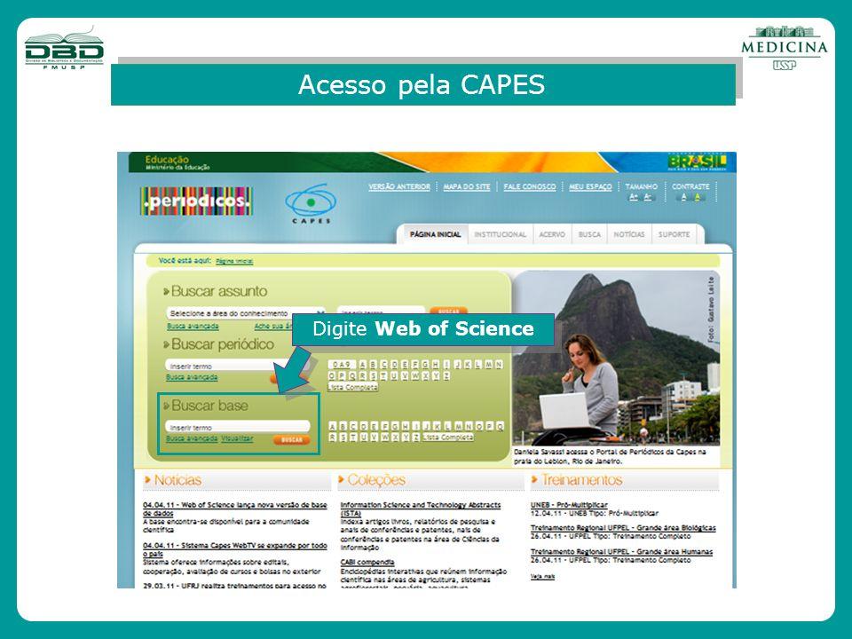 Acesso pela CAPES Digite Web of Science