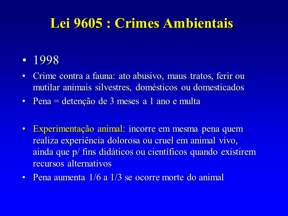 Lei 9605 : Crimes Ambientais