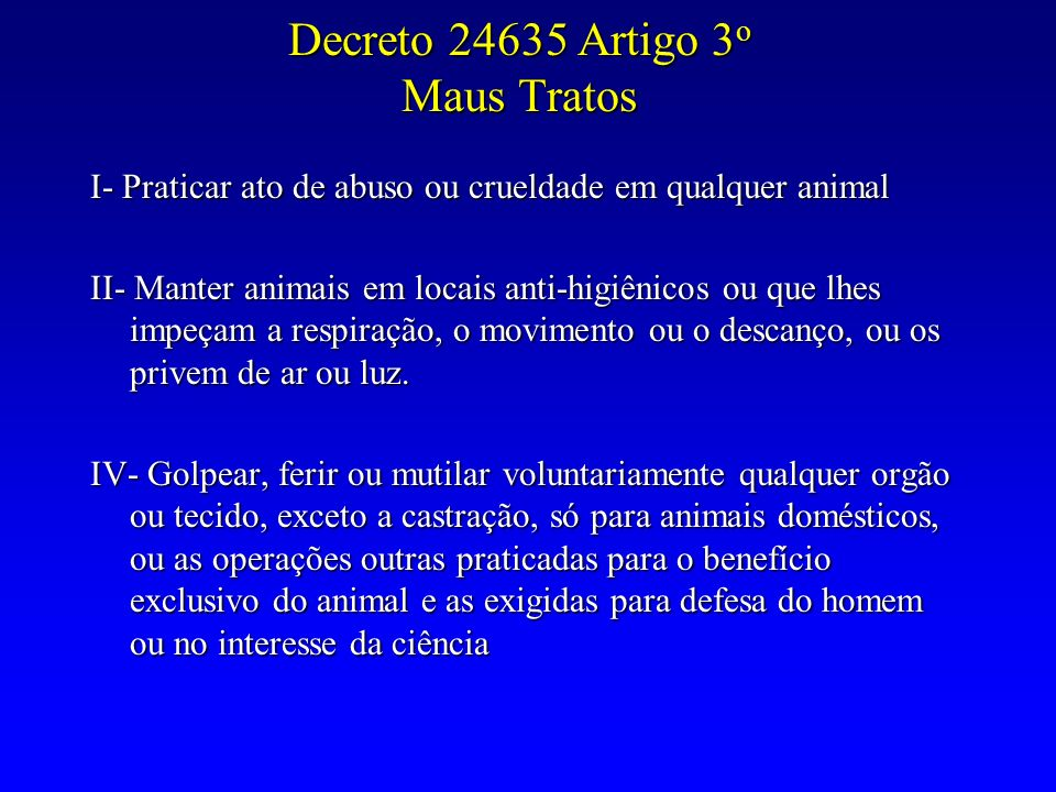 Decreto 24635 Artigo 3o Maus Tratos