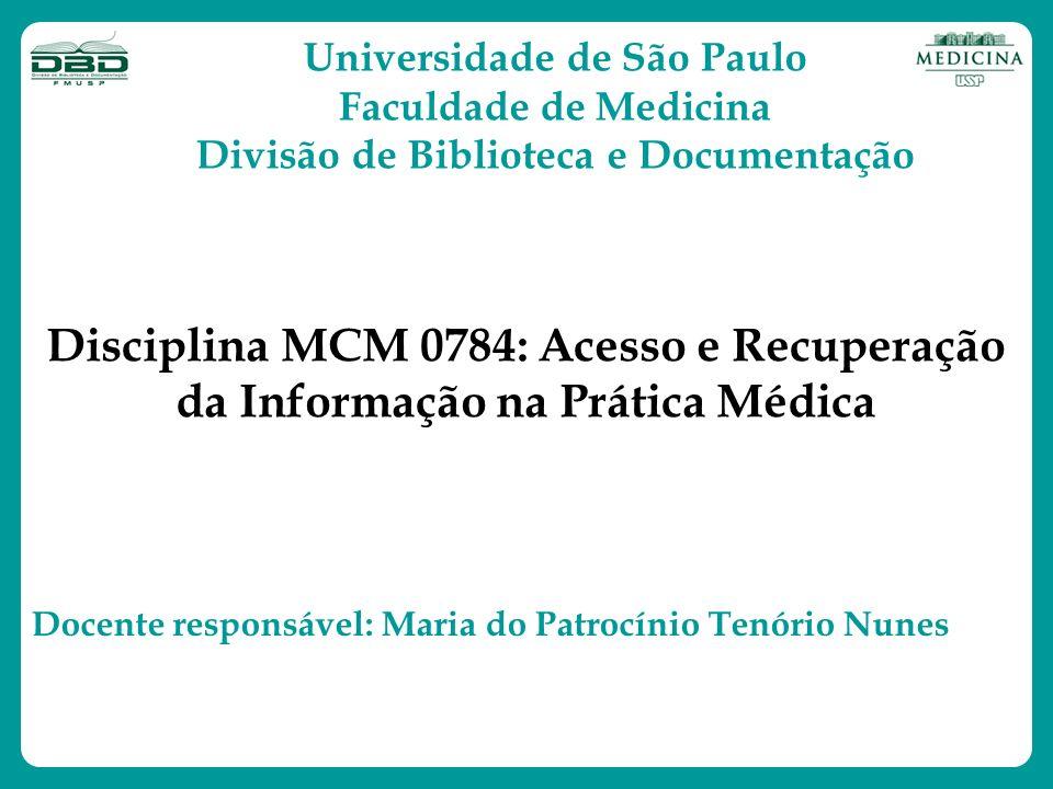 Universidade de São Paulo Divisão de Biblioteca e Documentação