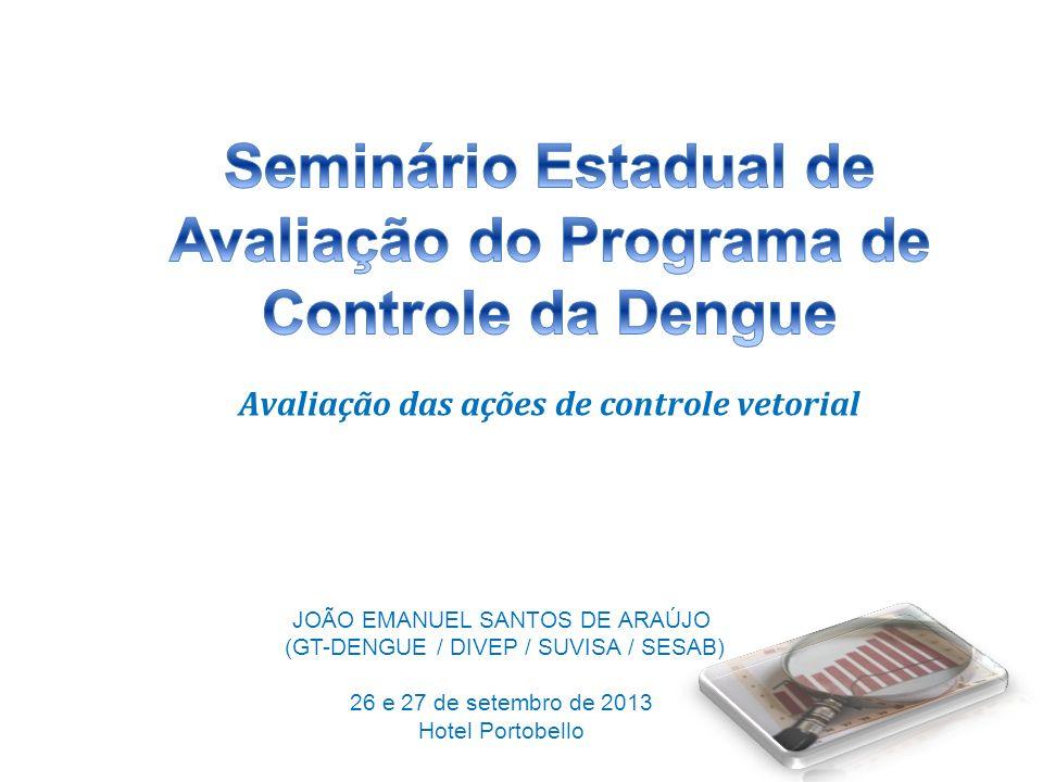 Seminário Estadual de Avaliação do Programa de Controle da Dengue