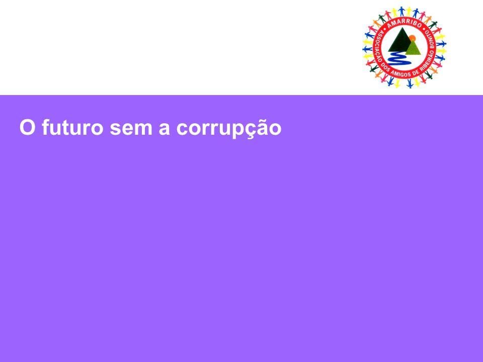 O futuro sem a corrupção