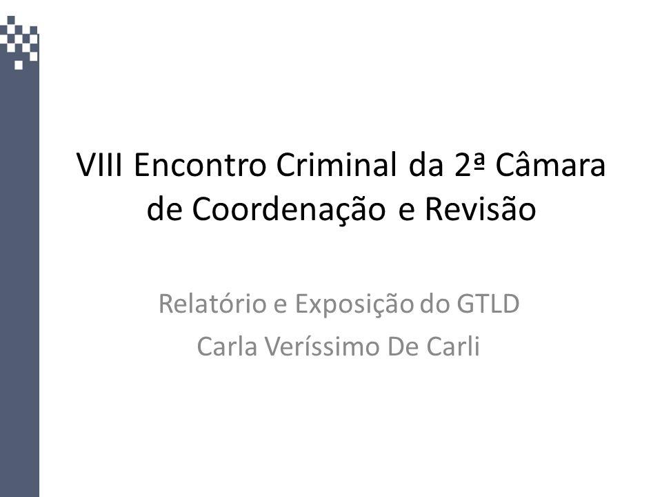 VIII Encontro Criminal da 2ª Câmara de Coordenação e Revisão