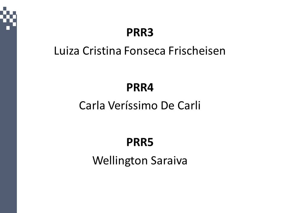 Luiza Cristina Fonseca Frischeisen PRR4 Carla Veríssimo De Carli PRR5