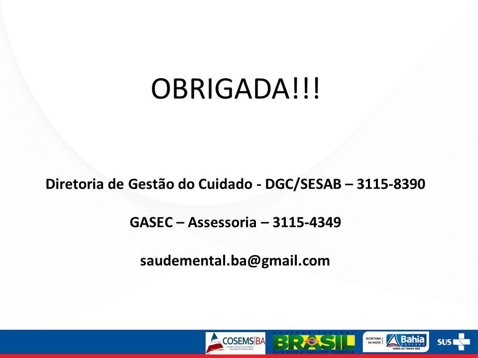 Diretoria de Gestão do Cuidado - DGC/SESAB – 3115-8390