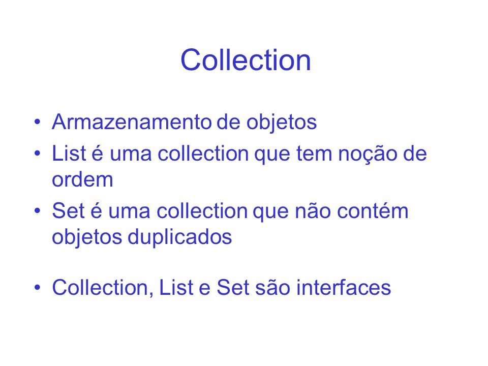 Collection Armazenamento de objetos