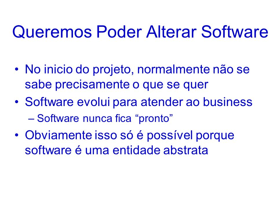 Queremos Poder Alterar Software