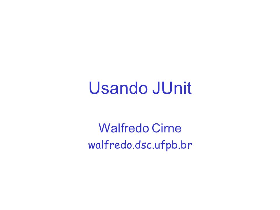 Walfredo Cirne walfredo.dsc.ufpb.br