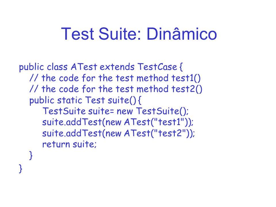 Test Suite: Dinâmico