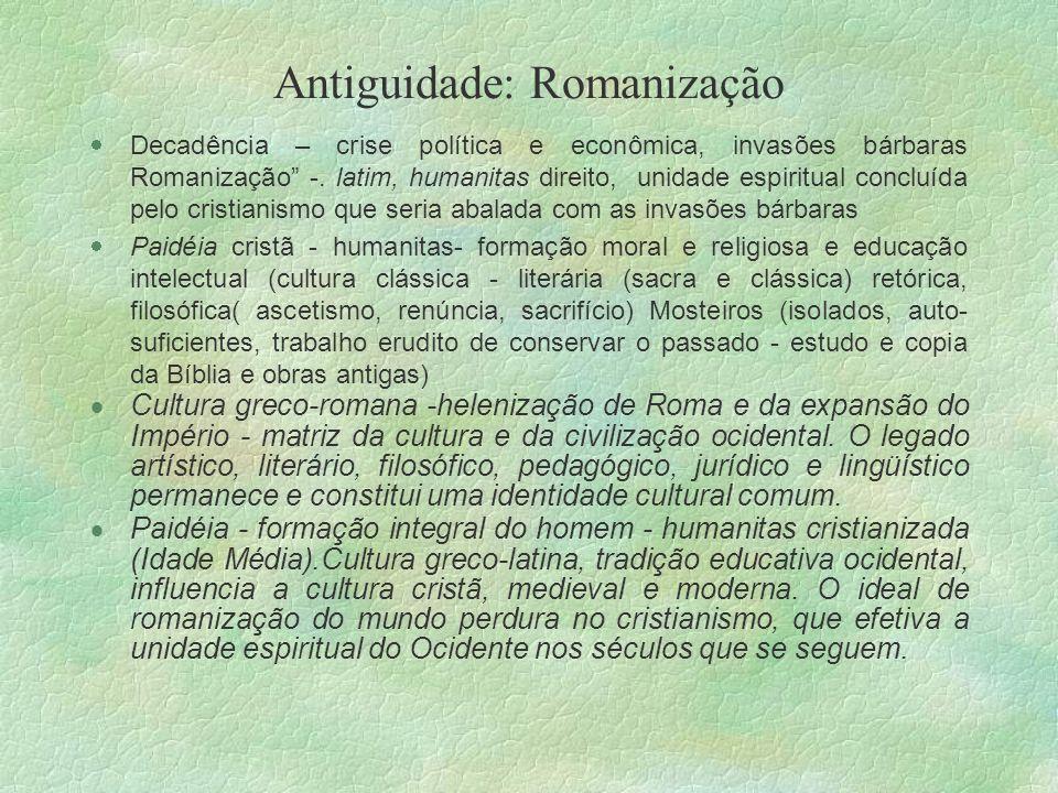 Antiguidade: Romanização