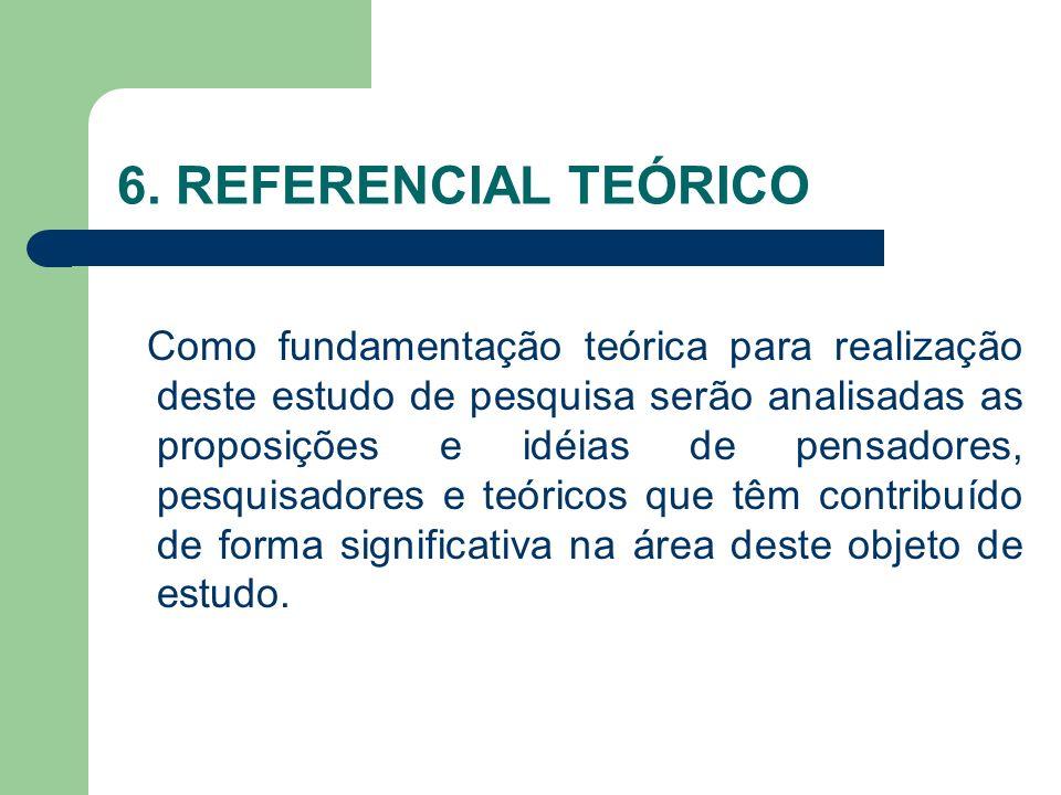 6. REFERENCIAL TEÓRICO