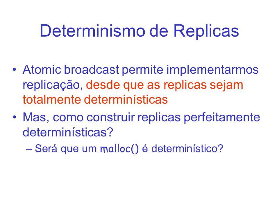 Determinismo de Replicas