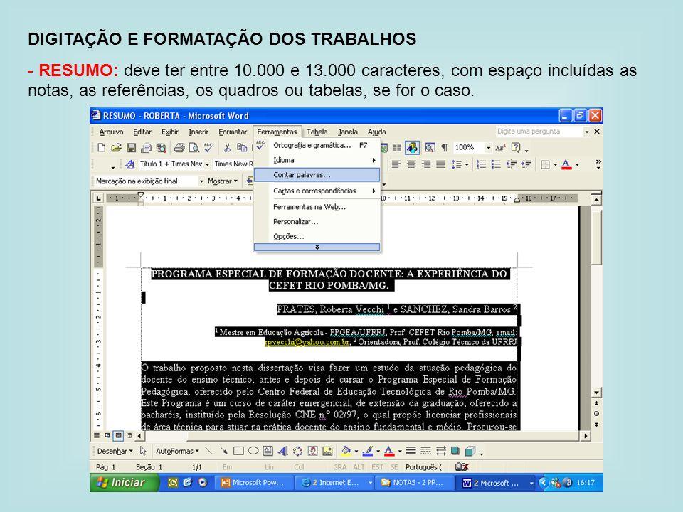 DIGITAÇÃO E FORMATAÇÃO DOS TRABALHOS