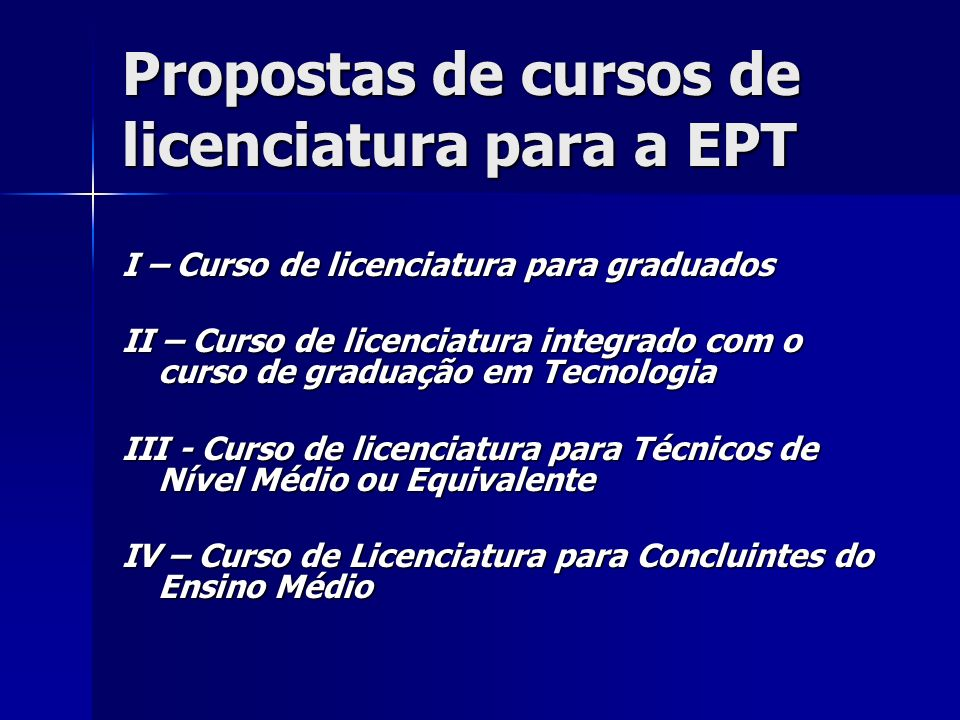 Propostas de cursos de licenciatura para a EPT