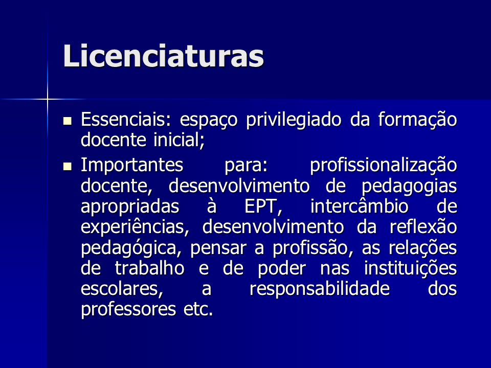 Licenciaturas Essenciais: espaço privilegiado da formação docente inicial;