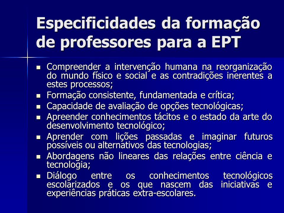 Especificidades da formação de professores para a EPT