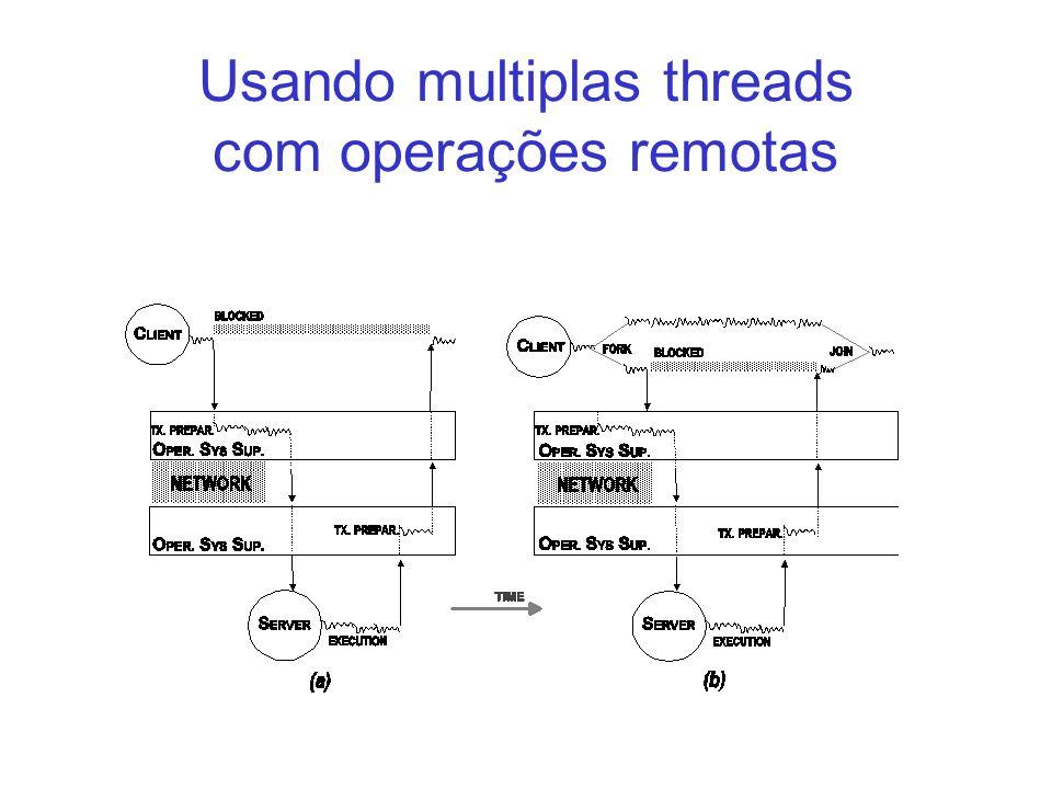 Usando multiplas threads com operações remotas
