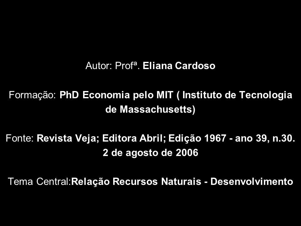 Autor: Profª. Eliana Cardoso