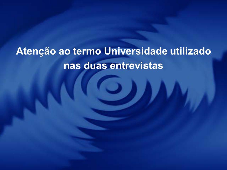 Atenção ao termo Universidade utilizado