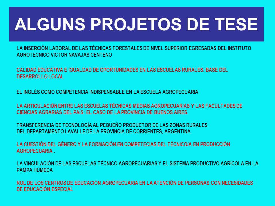 ALGUNS PROJETOS DE TESE