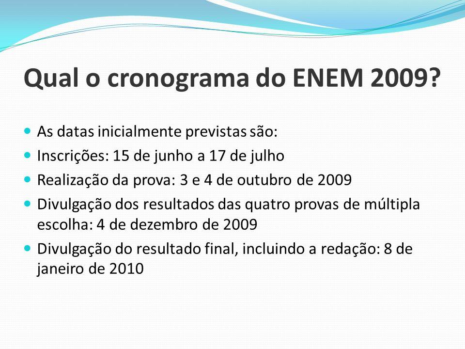 Qual o cronograma do ENEM 2009