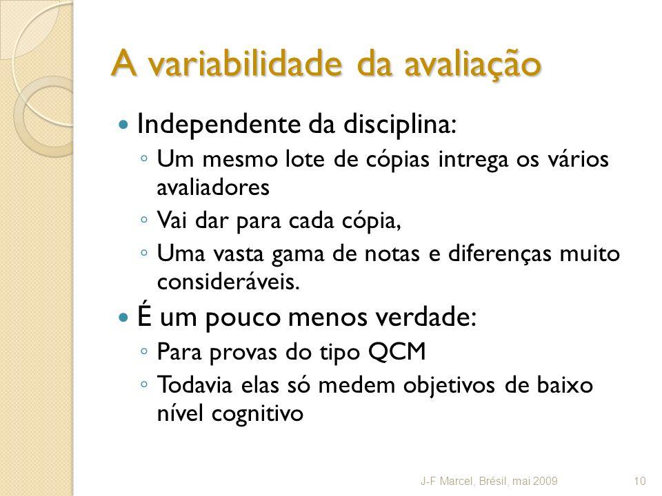 A variabilidade da avaliação