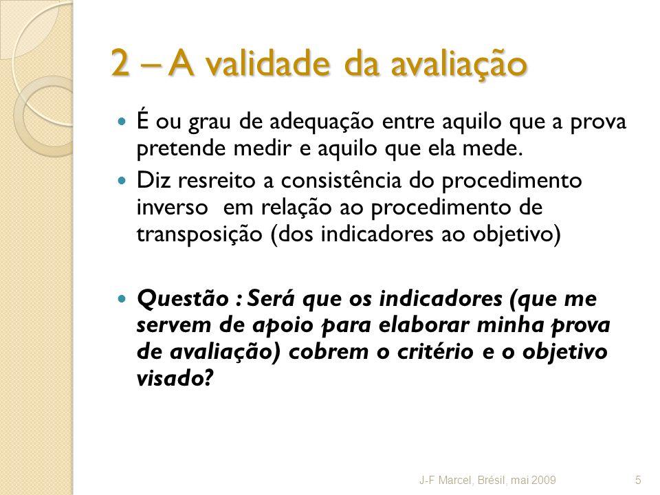 2 – A validade da avaliação
