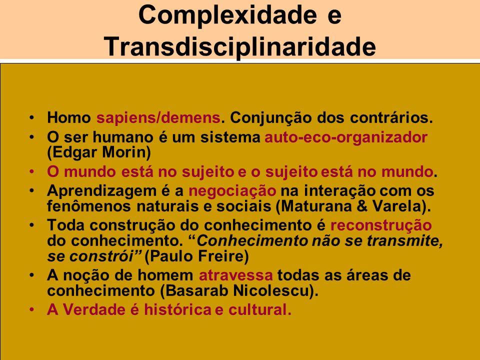Complexidade e Transdisciplinaridade