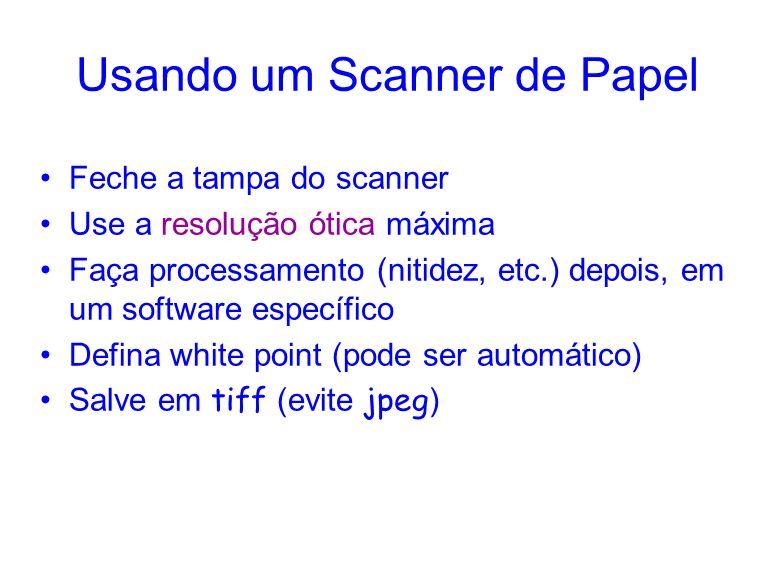 Usando um Scanner de Papel