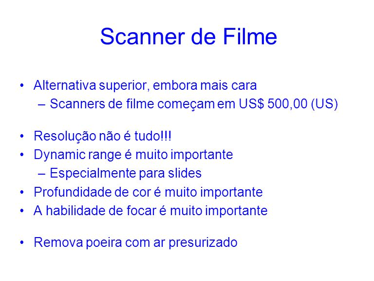Scanner de Filme Alternativa superior, embora mais cara