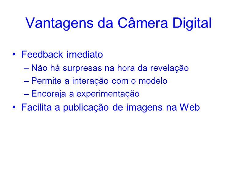 Vantagens da Câmera Digital