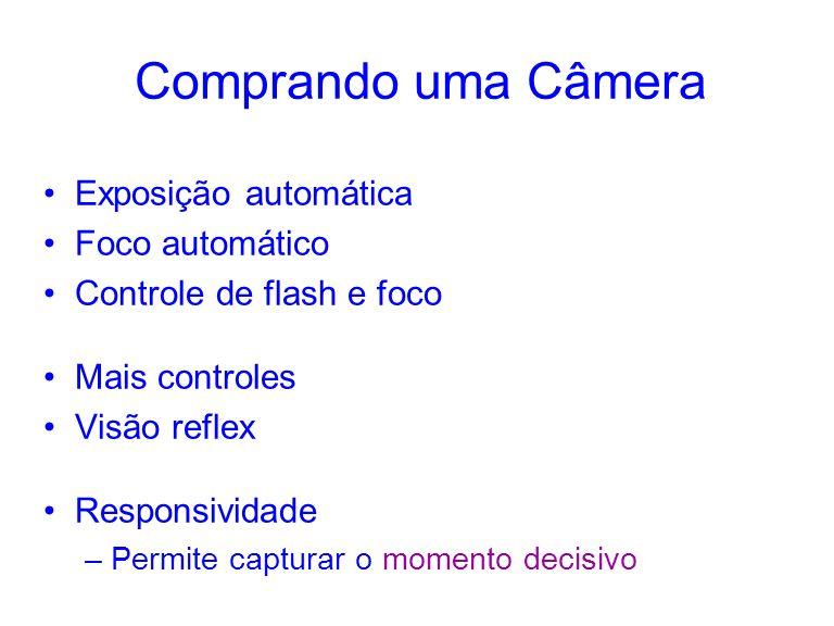 Comprando uma Câmera Exposição automática Foco automático