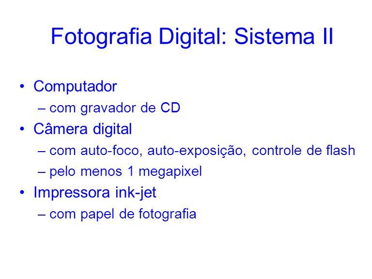 Fotografia Digital: Sistema II
