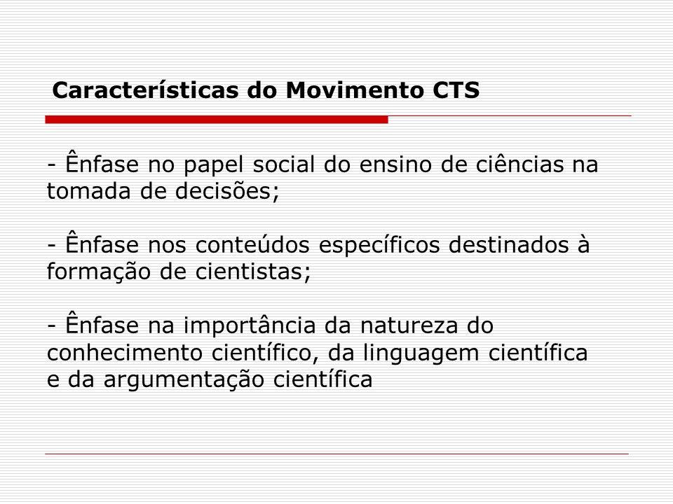 Características do Movimento CTS