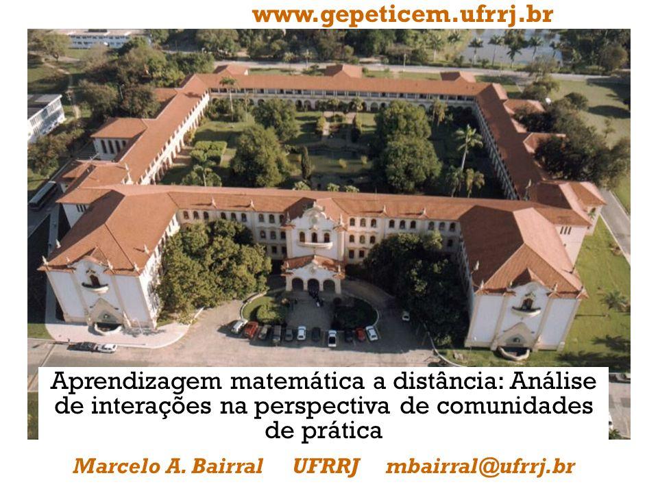 Marcelo A. Bairral UFRRJ mbairral@ufrrj.br