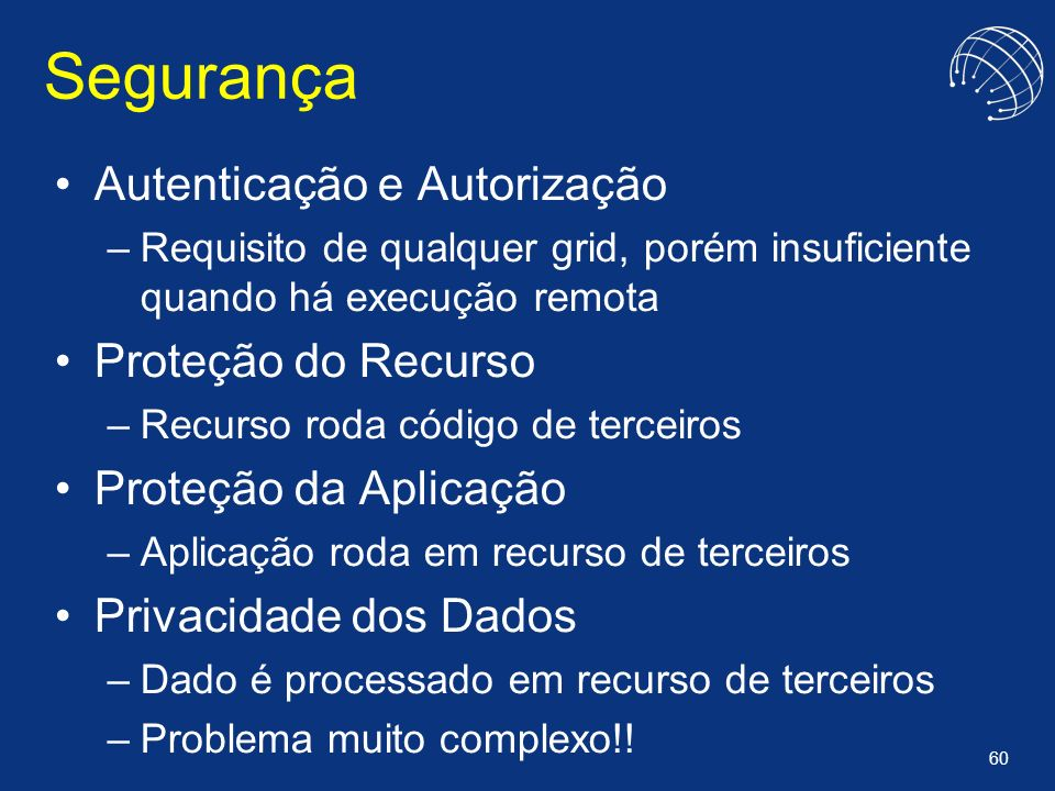 Segurança Autenticação e Autorização Proteção do Recurso