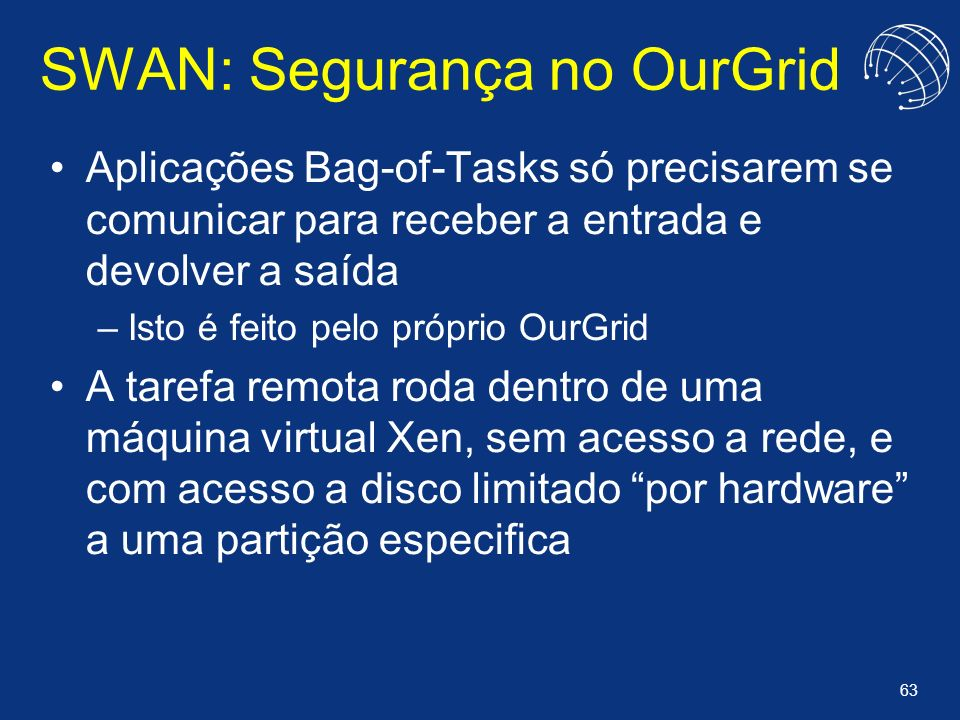 SWAN: Segurança no OurGrid