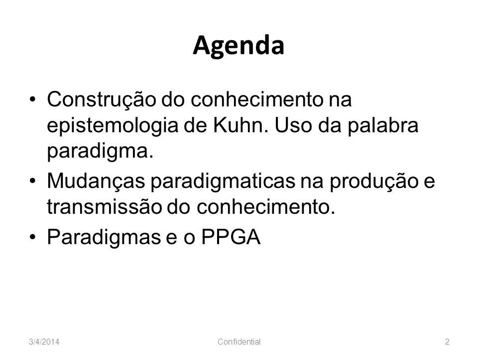 Agenda Construção do conhecimento na epistemologia de Kuhn. Uso da palabra paradigma.
