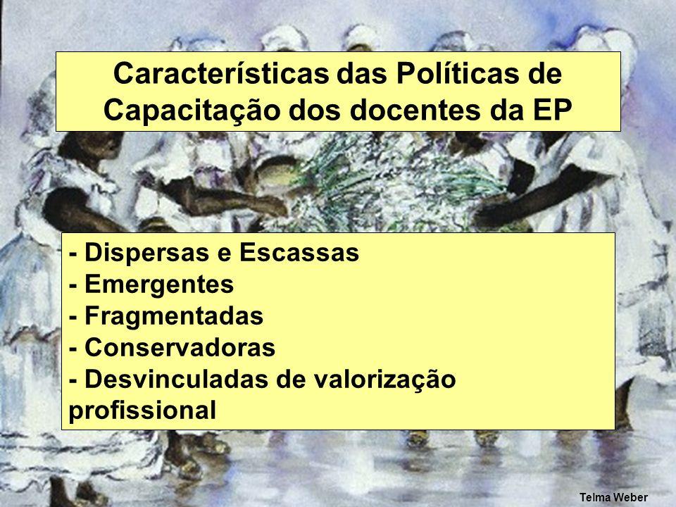 Características das Políticas de Capacitação dos docentes da EP