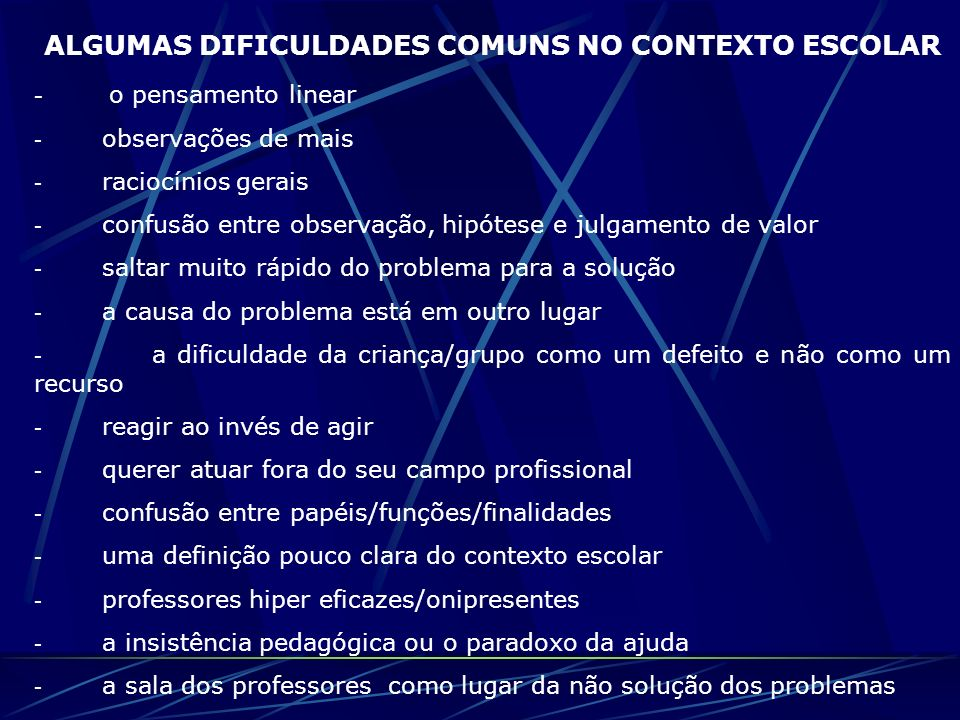 ALGUMAS DIFICULDADES COMUNS NO CONTEXTO ESCOLAR