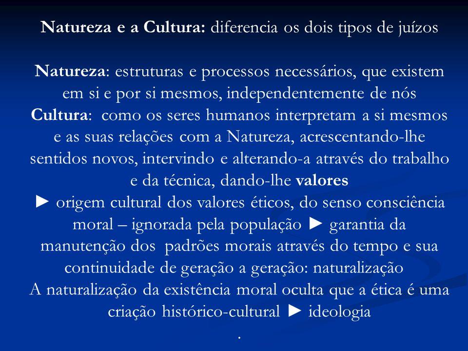 Natureza e a Cultura: diferencia os dois tipos de juízos