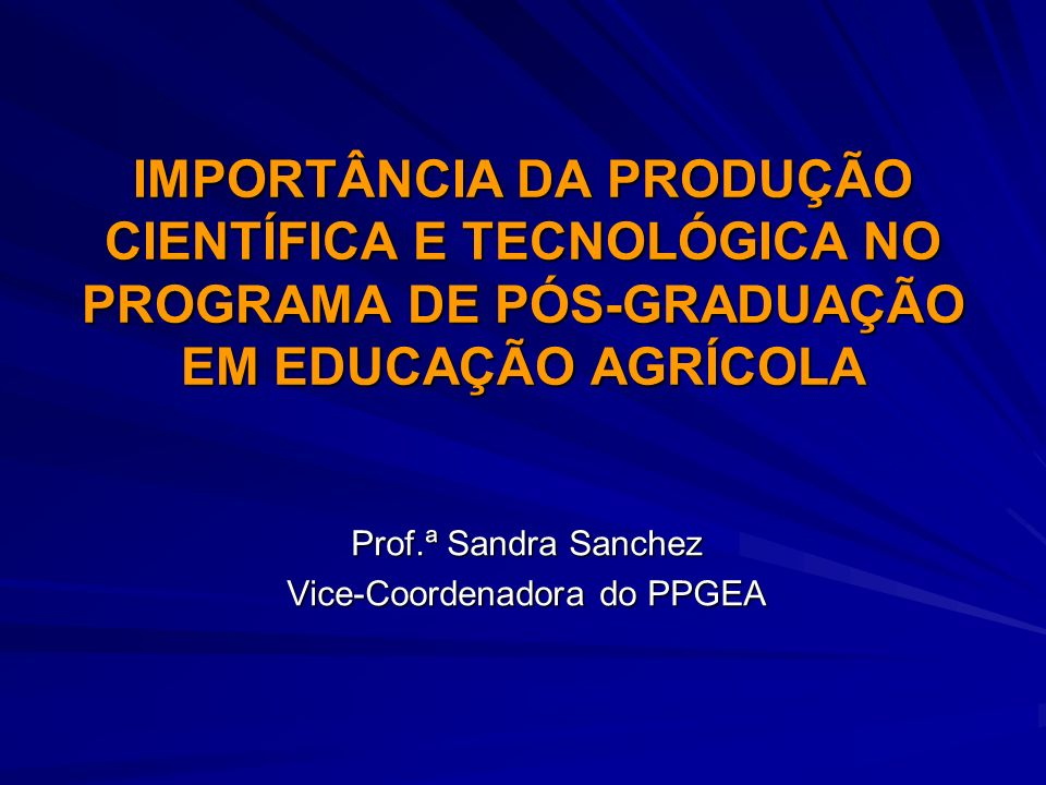 Prof.ª Sandra Sanchez Vice-Coordenadora do PPGEA