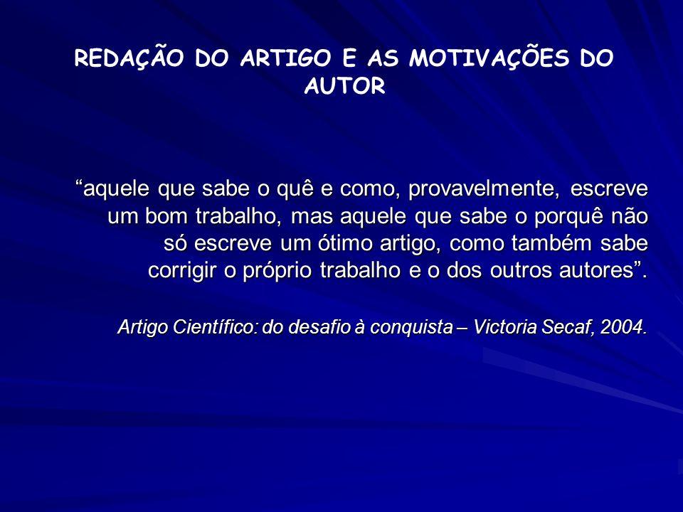 REDAÇÃO DO ARTIGO E AS MOTIVAÇÕES DO AUTOR
