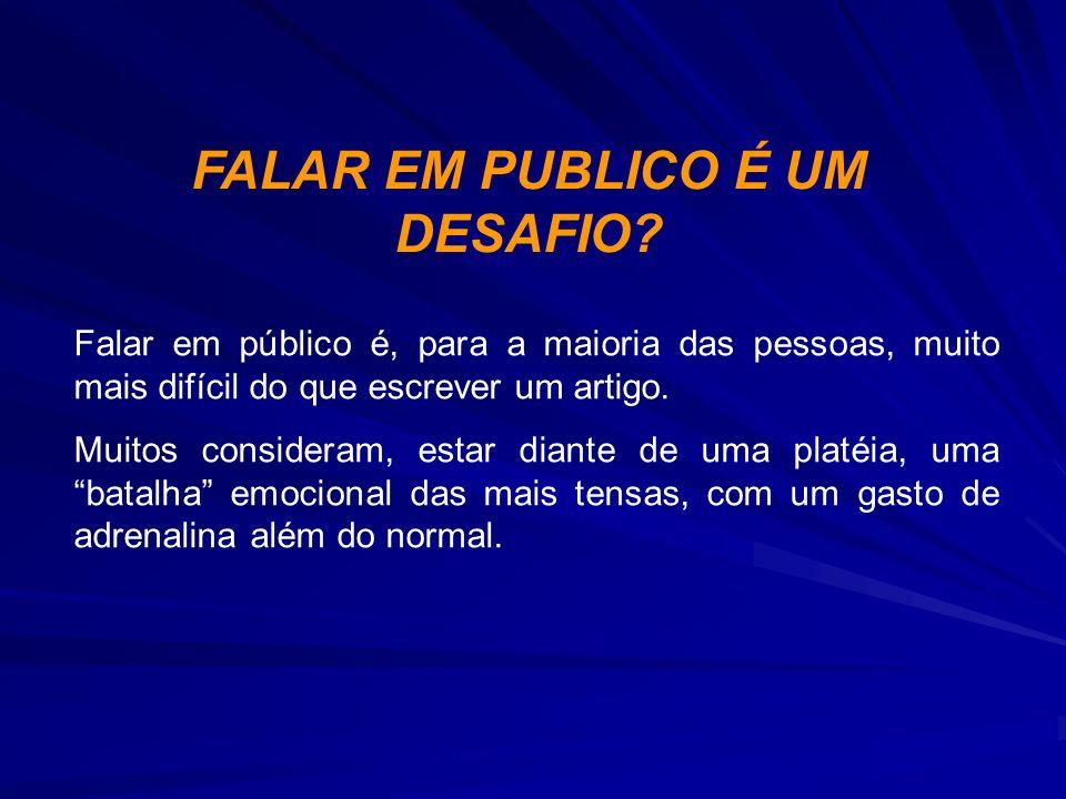 FALAR EM PUBLICO É UM DESAFIO