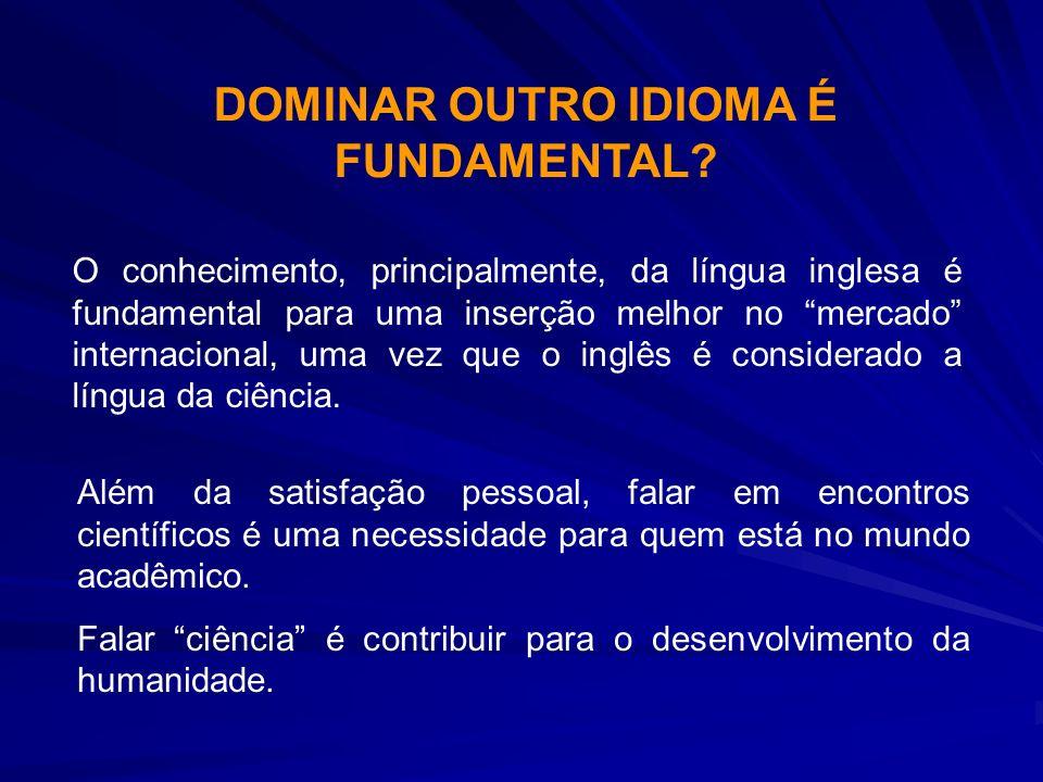 DOMINAR OUTRO IDIOMA É FUNDAMENTAL